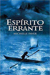 ESPÍRITO ERRANTE - VOL. 2 - PAVER, MICHELLE