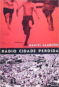 RÁDIO CIDADE PERDIDA - ALARCON, DANIEL