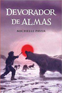 DEVORADOR DE ALMAS - VOL. 3 - PAVER, MICHELLE