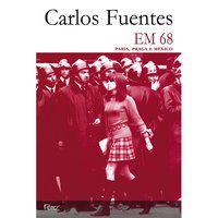 EM 68 - PARIS, PRAGA E MÉXICO - FUENTES, CARLOS
