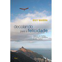 DECOLANDO PARA A FELICIDADE - MARRA, RUY