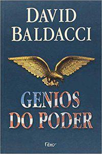GÊNIOS DO PODER - BALDACCI, DAVID