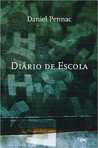 DIÁRIO DE ESCOLA - PENNAC, DANIEL