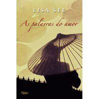 AS PALAVRAS DO AMOR - SEE, LISA