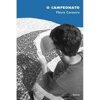 O CAMPEONATO - CARNEIRO, FLÁVIO