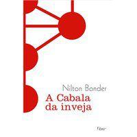 A CABALA DA INVEJA - BONDER, NILTON