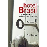 HOTEL BRASIL - BETTO, FREI