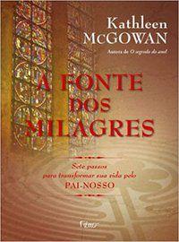 A FONTE DOS MILAGRES - MCGOWAN, KATHLEEN