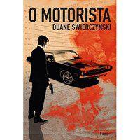 O MOTORISTA - SWIERCZYNSKY, DUANE