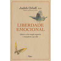 LIBERDADE EMOCIONAL - ORLOFF, JUDITH