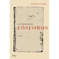 A VENDEDORA DE FÓSFOROS - LUNARDI, ADRIANA