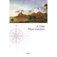 A ILHA - CARNEIRO, FLÁVIO