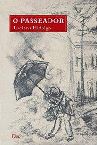 O PASSEADOR - HIDALGO, LUCIANA