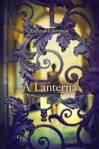 A LANTERNA - LAWRENSON, DEBORAH