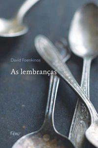 AS LEMBRANÇAS - FOENKINOS, DAVID