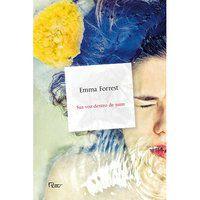 SUA VOZ DENTRO DE MIM - FORREST, EMMA