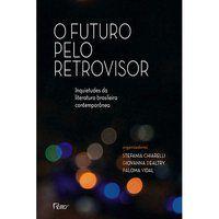 O FUTURO PELO RETROVISOR -