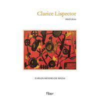 CLARICE LISPECTOR - PINTURAS - SOUSA, CARLOS MENDES DE