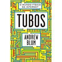 TUBOS - BLUM, ANDREW