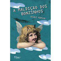 A MALDIÇÃO DOS BONZINHOS - MARSON, JACQUI