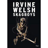 SKAGBOYS - WELSH, IRVINE
