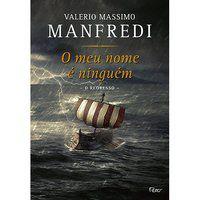 O MEU NOME É NINGUÉM: O JURAMENTO - MANFREDI, VALERIO MASSIMO