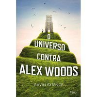 O UNIVERSO CONTRA ALEX WOODS - EXTENCE, GAVIN