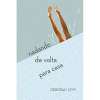 NADANDO DE VOLTA PARA CASA - LEVY, DEBORAH