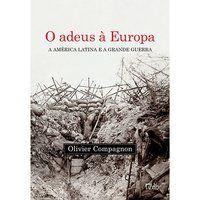 O ADEUS À EUROPA - COMPAGNON, OLIVIER