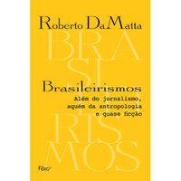 BRASILEIRISMOS - DAMATTA, ROBERTO