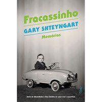 FRACASSINHO - SHTEYNGART, GARY
