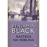 RASTROS NA NEBLINA - BLACK, BENJAMIN