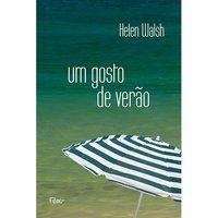 UM GOSTO DE VERÃO - WALSH, HELEN