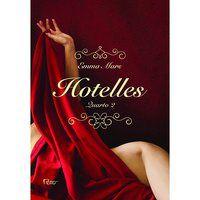 HOTELLES: QUARTO 2 - MARS, EMMA