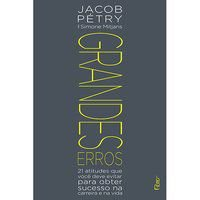 GRANDES ERROS - PETRY, JACOB
