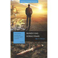 MUNDO DAS HORAS FINAIS - WINTERS, BEN H.