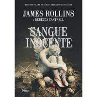 SANGUE INOCENTE - ROLLINS, JAMES