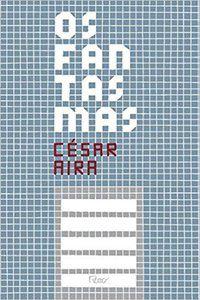 OS FANTASMAS - AIRA, CÉSAR