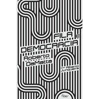 FILA E DEMOCRACIA - DAMATTA, ROBERTO