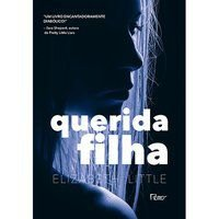 QUERIDA FILHA - LITTLE, ELIZABETH