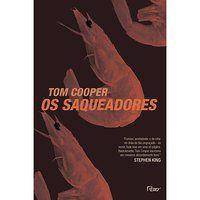 OS SAQUEADORES - COOPER, TOM
