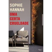 UMA CERTA CRUELDADE - HANNAH, SOPHIE