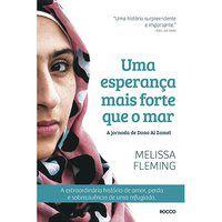 UMA ESPERANÇA MAIS FORTE QUE O MAR - FLEMING, MELISSA