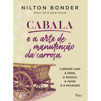 CABALA E A ARTE DE MANUTENÇÃO DA CARROÇA - BONDER, NILTON