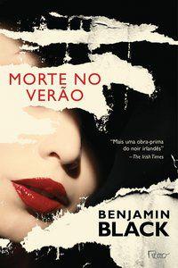 MORTE NO VERÃO - BLACK, BENJAMIN