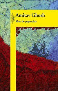 MAR DE PAPOULAS - GHOSH, AMITAV