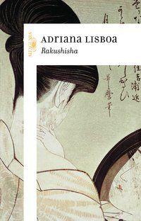 RAKUSHISHA - LISBOA, ADRIANA
