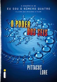 O PODER DOS SEIS - VOL. 2 - LORE, PITTACUS