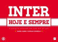 INTER HOJE E SEMPRE - CASSOL, DANIEL