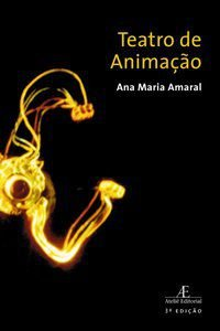 TEATRO DE ANIMAÇÃO - AMARAL, ANA MARIA